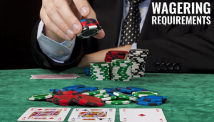 Casino Bonuses - Wagering Requirements