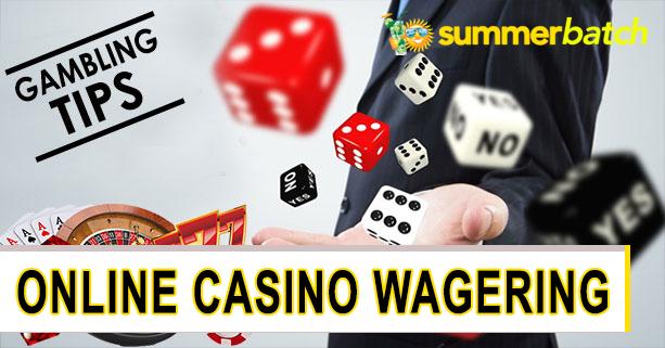 online casino wagering